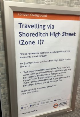 Shoreditch High Street is is in Zone 1